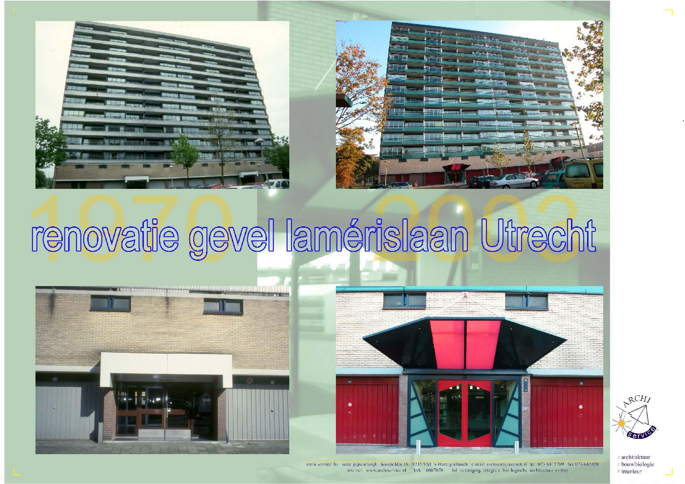 Renovatie 3 flatgebouwen Lamerislaan i.o.v. Fortis
